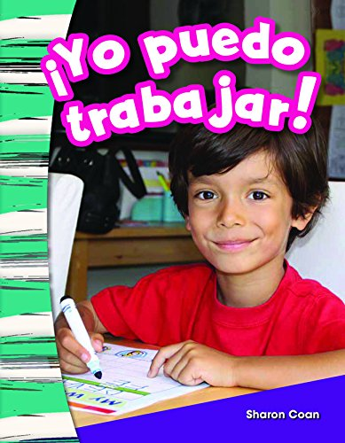 ¡Yo puedo trabajar! (I Can Work!) (Spanish Version) (Primary Source Readers Content and Literacy)