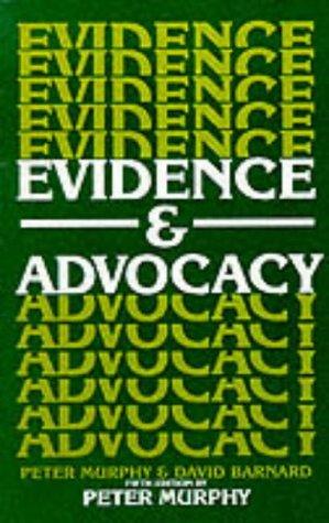 Evidence And Advocacy (Blackstone Press)