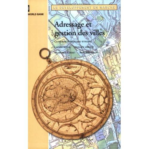 Adressage Et Gestion Des Villes: L'adressage Et Ses Applications