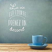 zzlfn3lv Das Leben ist zu kurz, ein Dessert Zitat Vinyl Aufkleber Französisch Wandaufkleber Küche Wand Dekor Küche Dekoration Bäckerei Fenster Art42 * 67cm