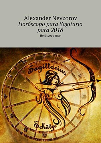 Horóscopo para Sagitario para2018: Horóscoporuso