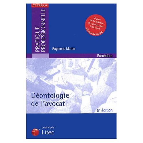 Déontologie de l'avocat 2004 (ancienne édition)