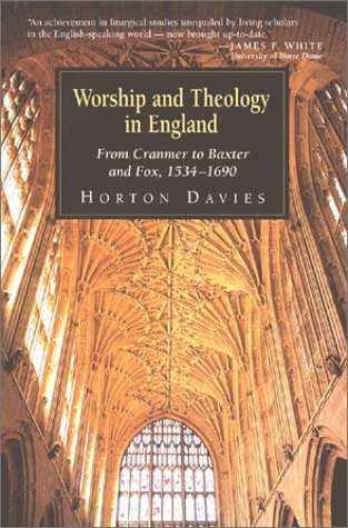 Worship and Theology in England: From Cramner to Baster and Fox, 1534-1690                                  90 -