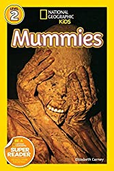 National Geographic Kids Readers: Mummies by Elizabeth Carney (2009-09-08)