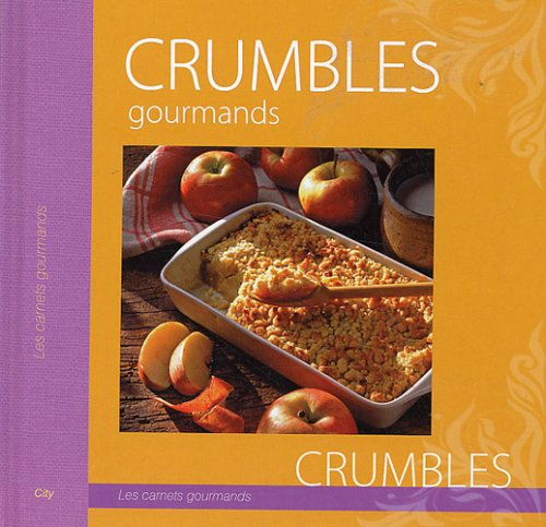 Crumbles gourmands