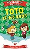 Toto et ses amis : Mes pochettes Deux Coqs d'Or (French Edition)