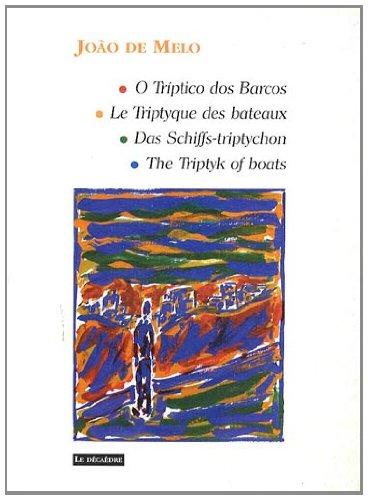 Le Triptyque des bateaux : Edition français-portugais-allemand-anglais