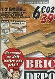 CATALOGUE BRICO DEPOT LES PRIX BAS TOUT LES JOURS - DES LE SAMEDI 25 JUIN 2005....