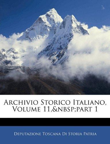 Archivio Storico Italiano, Volume 11,part 1