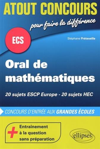 ECS Oral de Mathématiques 20 Sujets ESCP Europe HEC