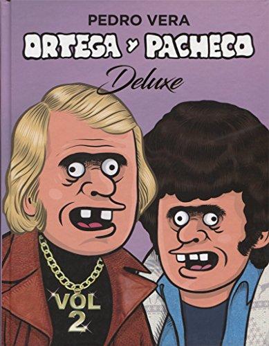 Ortega y Pacheco Deluxe Vol. 2 (¡Caramba!)