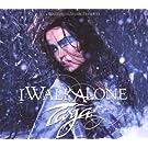 I Walk Alone by Tarja