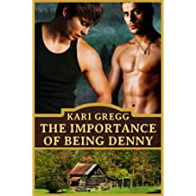 The Importance of Being Denny (English Edition)