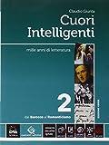 Cuori intelligenti. Ediz. verde. Per le Scuole superiori. Con e-book. Con espansione online: 2