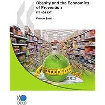L'obésité et l'économie de la prévention: Objectif santé
