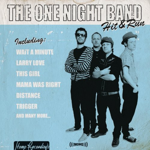 One Night Band: Hit & Run (Audio CD)