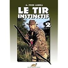 Le Tir Instinctif 2