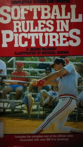 Softball Rules in Pictures por G.Jacobs McCrory