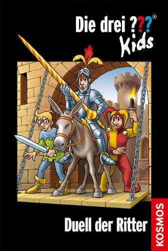 Die drei ??? Kids, 43, Duell der Ritter (drei Fragezeichen Kids)