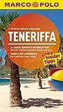 MARCO POLO Reiseführer Teneriffa: Reisen mit Insider-Tipps. Mit EXTRA Faltkarte & Reiseatlas