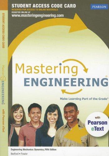 Engineering Mechanics Masteringengineering + Pearson Etext Standalone Access Card: Dynamics - Dynamics Bedford Engineering
