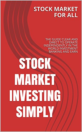 stock-market-investing-simply-the-guide-clear-and-direct-to-operate-independently-in-the-world-inves