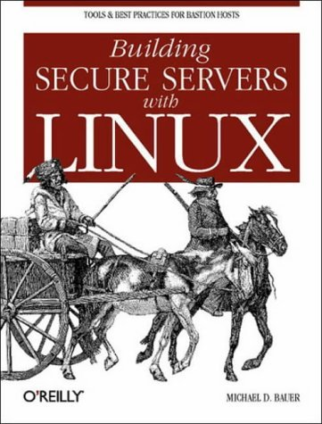 Building Secure Servers with Linux by Michael D. Bauer (1-Nov-2002) Paperback