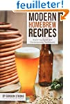 Modern Homebrew Recipes: Exploring St...