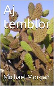 Aj temblor (English Edition) par [Morgan, Michael]