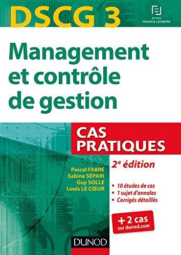 DSCG 3 - Management et contrle de gestion - 2e d - Cas pratiques