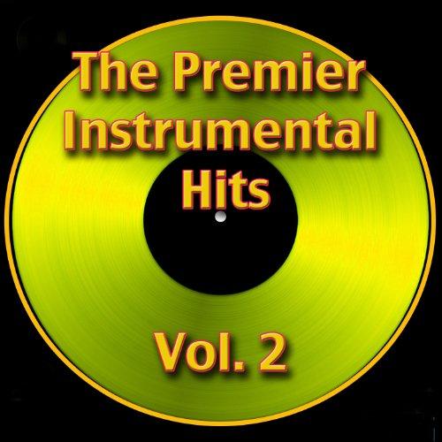 The Premier Instrumental Hits,...
