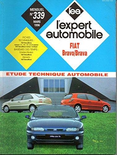 REVUE TECHNIQUE L'EXPERT AUTOMOBILE N° 339 FIAT BRAVO ET BRAVA / ESSENCE 1.4 12V / 1.6 16V / 1.8 16V / 2.0 20V / DIESEL 1.9 D