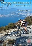 Gardasee GPS Bikeguide 2: mit Garda Bike Challenge
