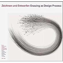 Zeichnen und entwerfen - Drawing as design process: Kurse, Themen und Projekte an der Schule für Gestaltung Basel - Allemand/Anglais