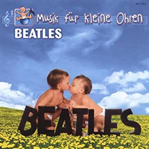 beatles f r kleine ohren kinderlieder musique. Black Bedroom Furniture Sets. Home Design Ideas