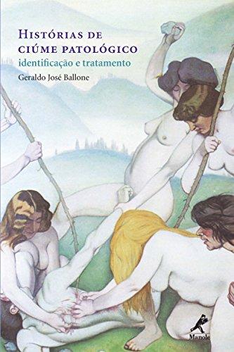 Histórias de Ciúme Patológico: Identificação e Tratamento (Portuguese Edition)