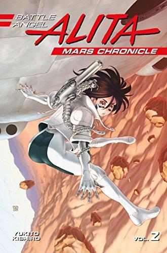 Battle Angel Alita Mars Chronicle 2 (Battle Angel Alita 2)