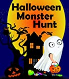 Halloween Monster Hunt :1st Halloween, Day of the dead,Ghost pet: Good Night bedtime Stories for 4-8 years, special Halloween limited edition,GOING TO ... Stories for Kids (My bedtime stories)