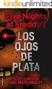 Five nights at Freddy's. Los ojos de plata (Roca Juvenil)