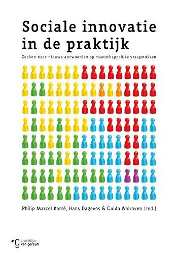 Sociale innovatie in de praktijk: zoeken naar nieuwe antwoorden op maatschappelijke vraagstukken