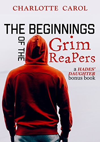 The Beginnings of the Grim Reapers: A Hades' Daughter Bonus Chapter