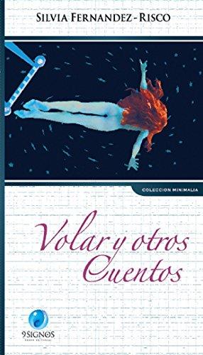 Volar y otros cuentos por Silvia Fernández Risco
