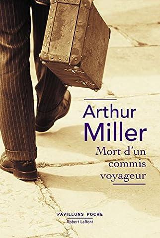 Le Morte D Arthur - Mort d'un commis voyageur - Pavillons
