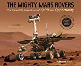 Mighty Mars Rovers, The (Scientists in the Field (Paperback))