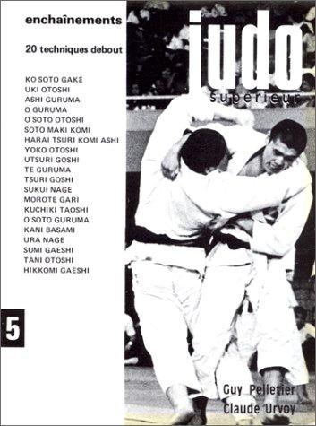Judo suprieur, tome 5 :  Enchanements, 20 techniques debout