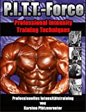PITT-Force Professional Intensity Training...