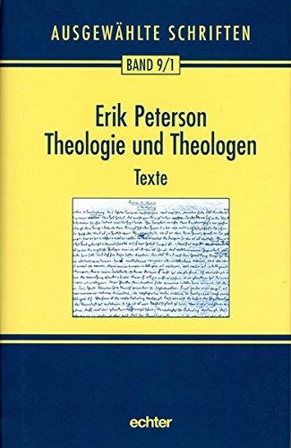 Ausgewählte Schriften: Theologie und Theologen 1: Mit einem Geleitwort von Karl Kardinal Lehmann: Band 9.1