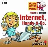 Ich weiss was: Albert E. erklärt:Internet, Handy & Co -