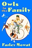 Owls In The Family (Turtleback School & Library Binding Edition) by Farley Mowat (2004-05-01)