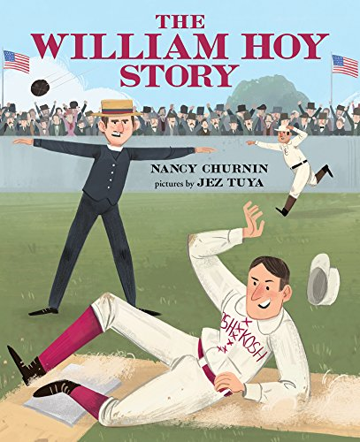 The William Hoy Story: How a Deaf Baseball Player Changed the Game (English Edition) por Nancy Churnin